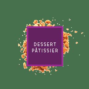 Dessert Pâtissier